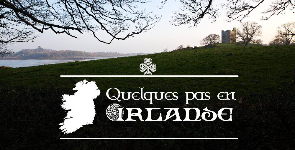 Quelques pas en Irlande