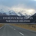 Rêve d'un road-trip en Nouvelle-Zélande