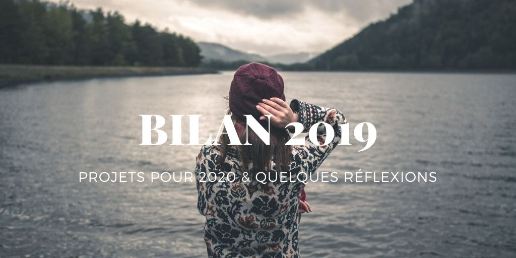 BILAN BLOG 2019 et RESOLUTION 2020