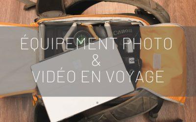 Mon équipement photo et vidéo