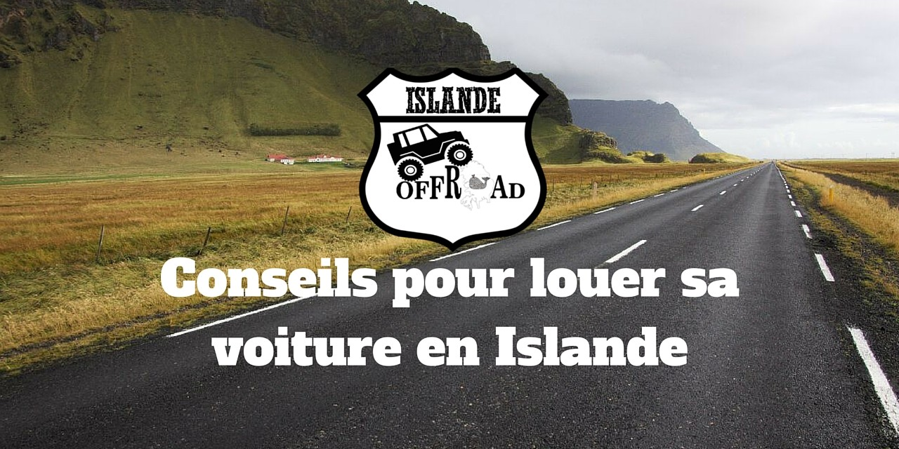 conseils pour louer sa voiture en islande. Black Bedroom Furniture Sets. Home Design Ideas