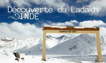 Ma découverte du Ladakh, en Inde