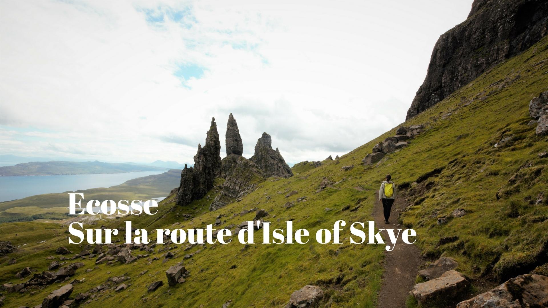 Voyage en Ecosse : direction Isle of Skye