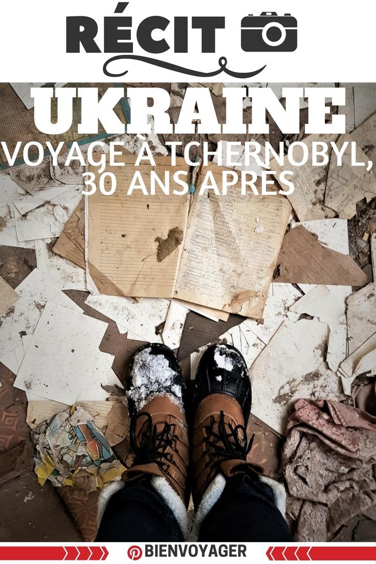 voyage tchernobyl, ukraine
